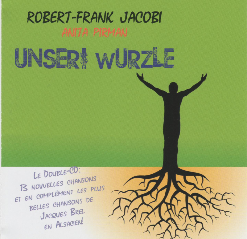 Unseri Wurzle CD - Robert-Frank Jacobi chante Jacques Brel