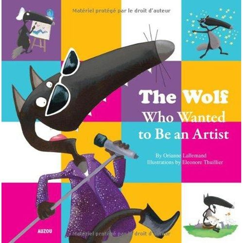 The wolf who wanted to be an artist - en anglais